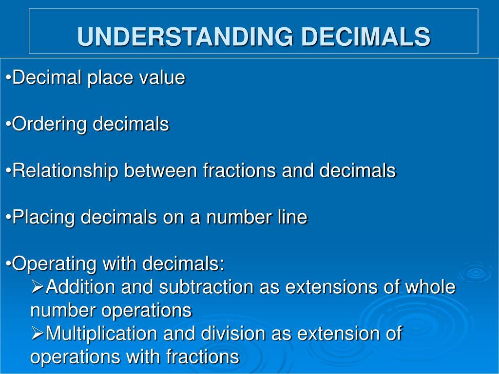 UNDERSTANDING DECIMALS