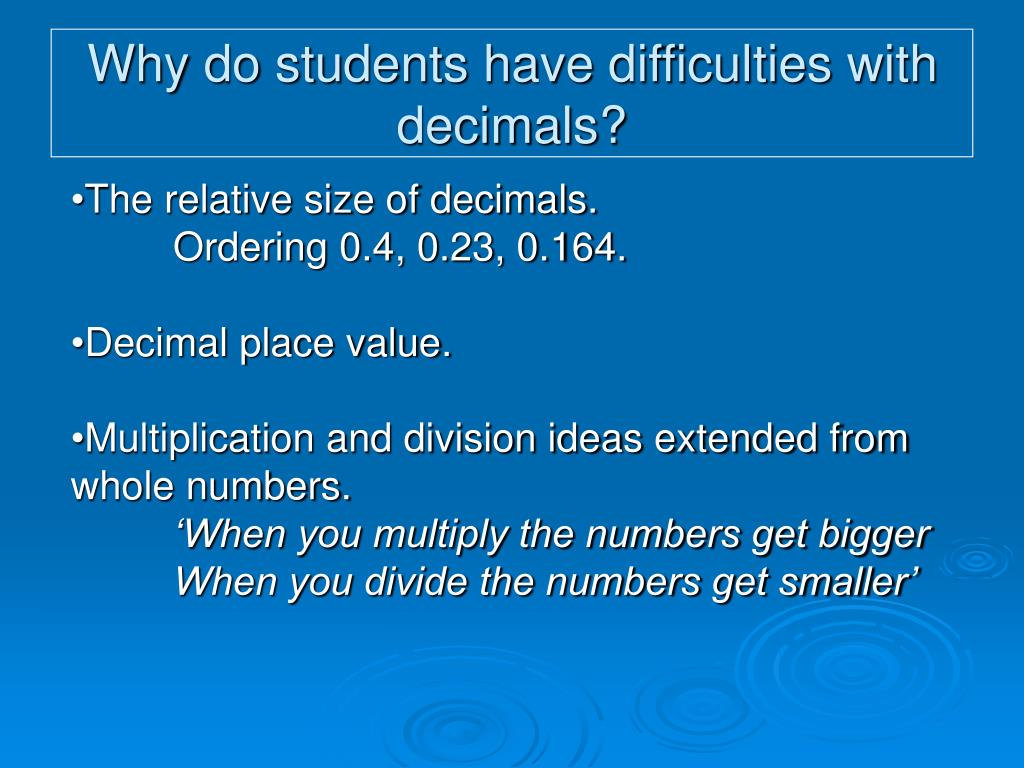 Why do students have difficulties with decimals?