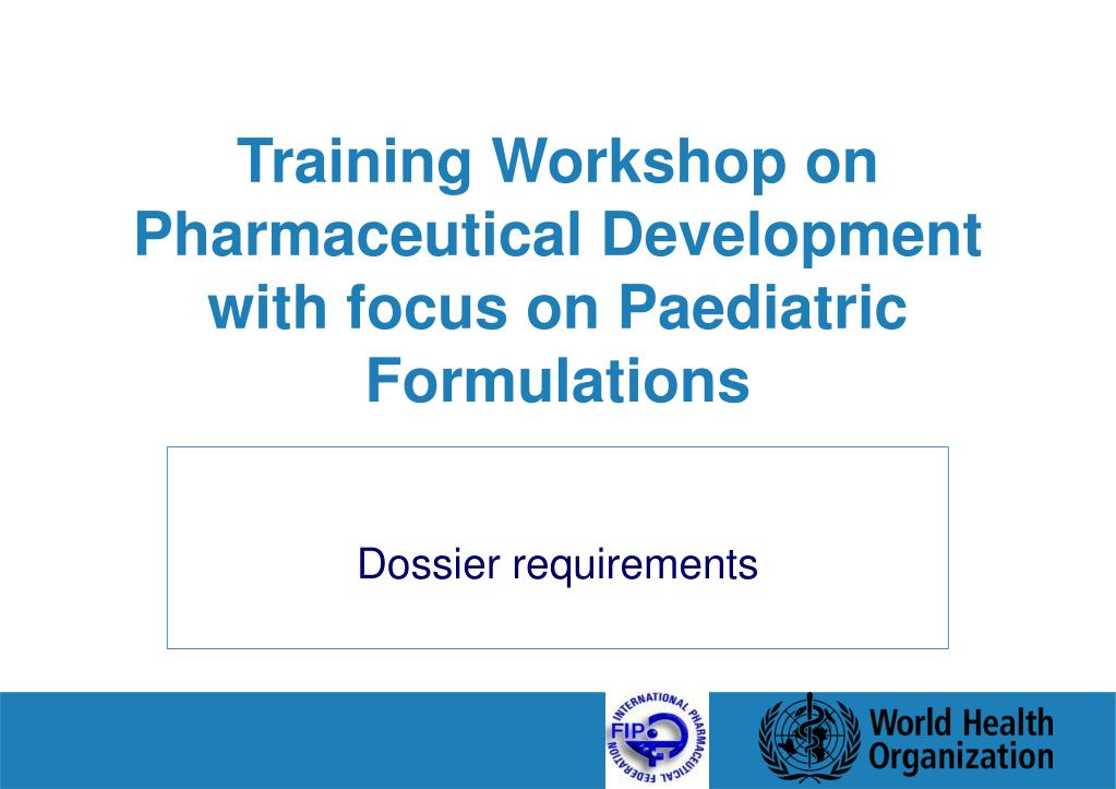 Training Workshop on Pharmaceutical Development with focus on Paediatric Formulations