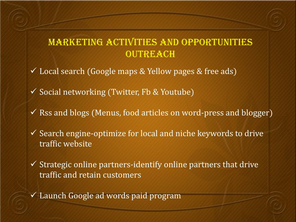 Marketing Activities and opportunities outreach