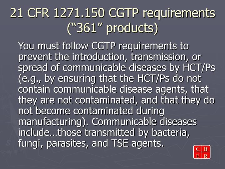 21 cfr 1271 150 cgtp requirements 361 products