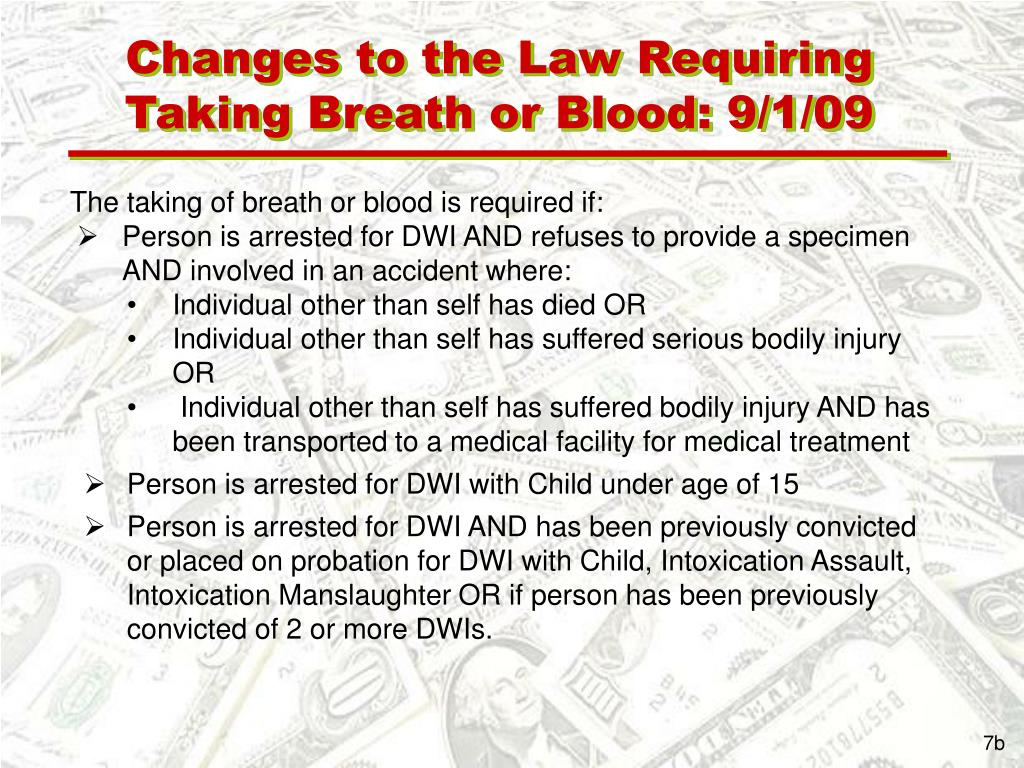 Changes to the Law Requiring Taking Breath or Blood: 9/1/09