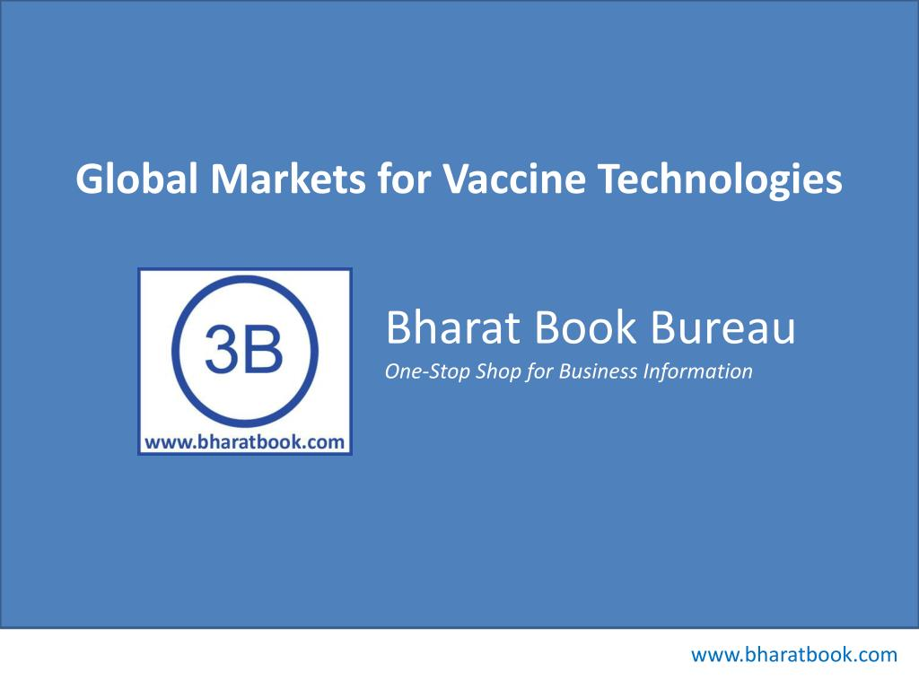 Global Markets for Vaccine Technologies