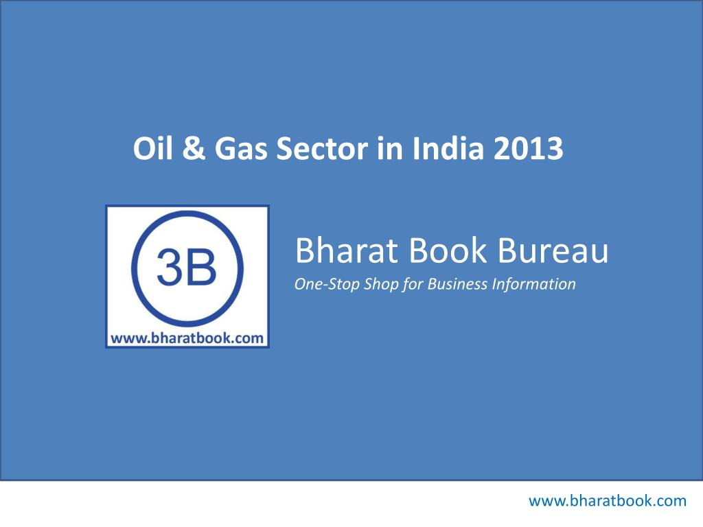 Oil & Gas Sector in India 2013