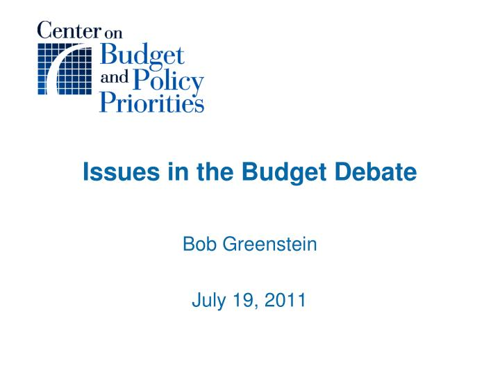 Issues in the budget debate
