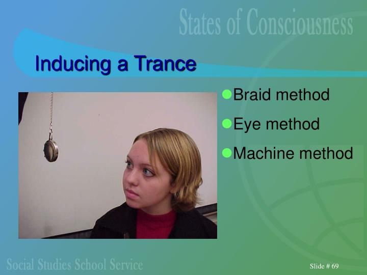Inducing a Trance