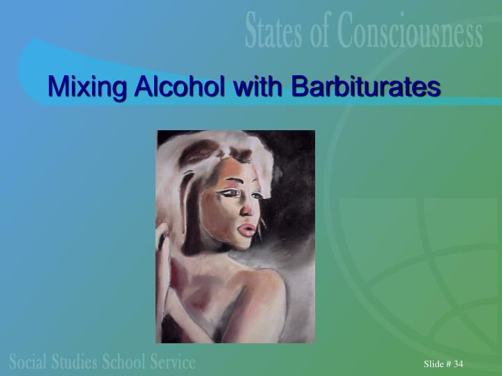 Mixing Alcohol with Barbiturates