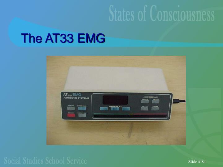 The AT33 EMG