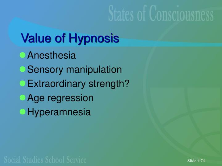 Value of Hypnosis