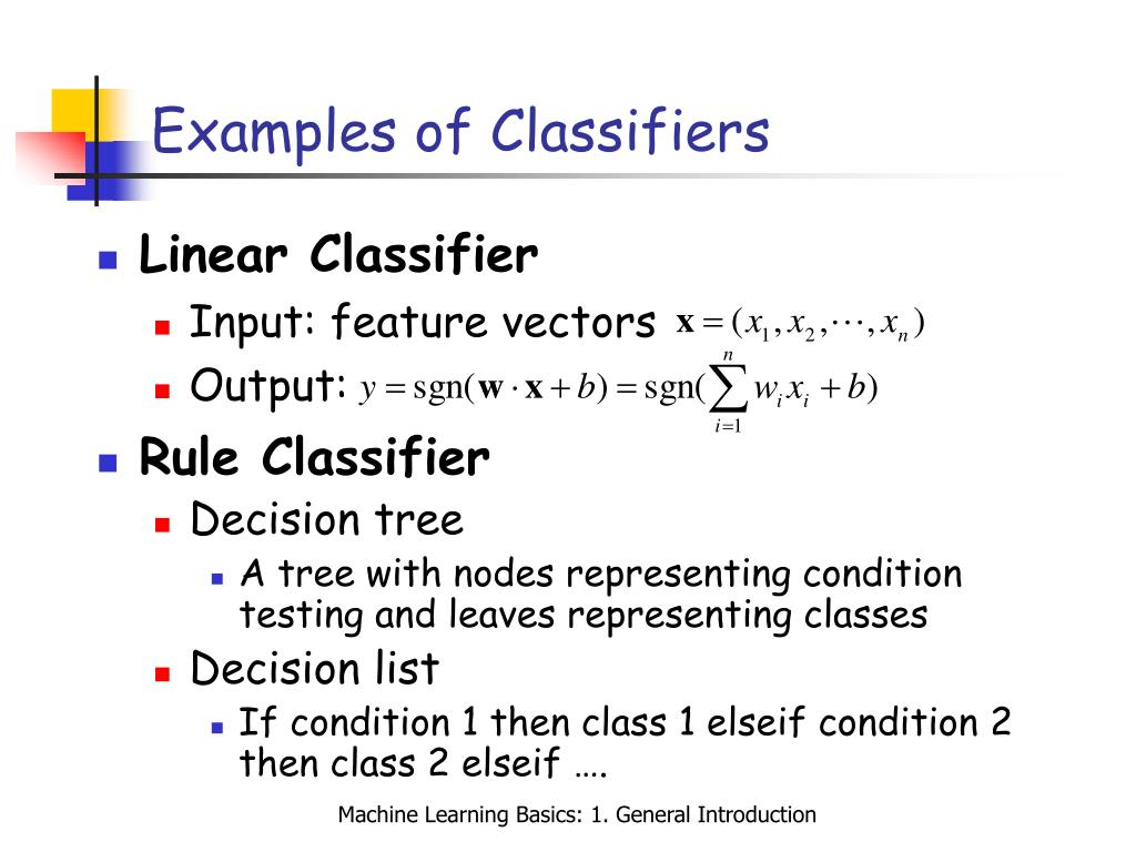Examples of Classifiers