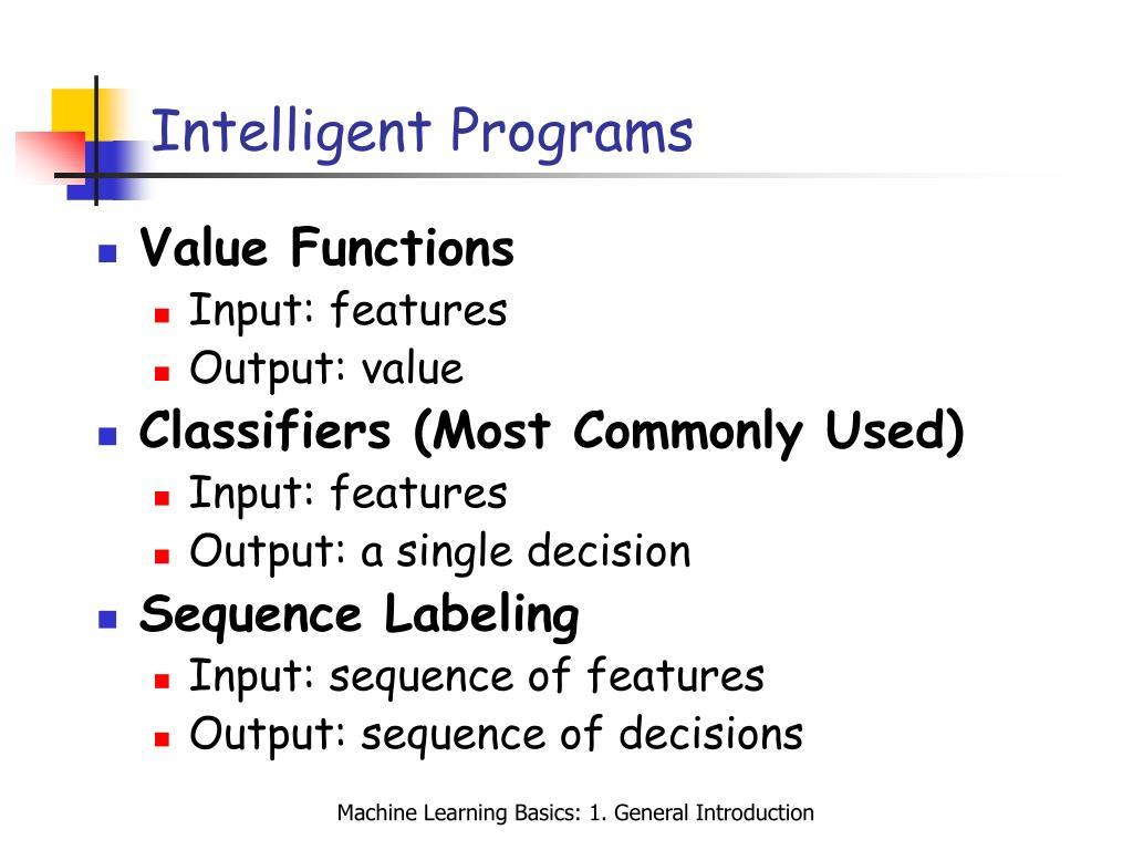 Intelligent Programs