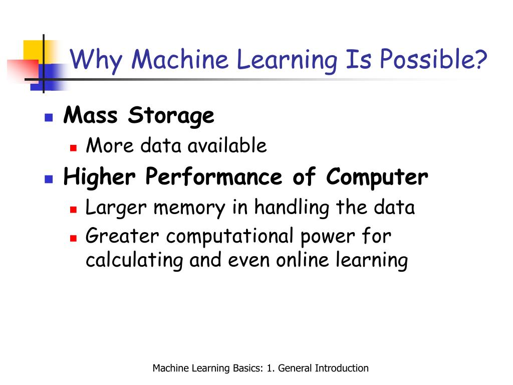 Why Machine Learning Is Possible?