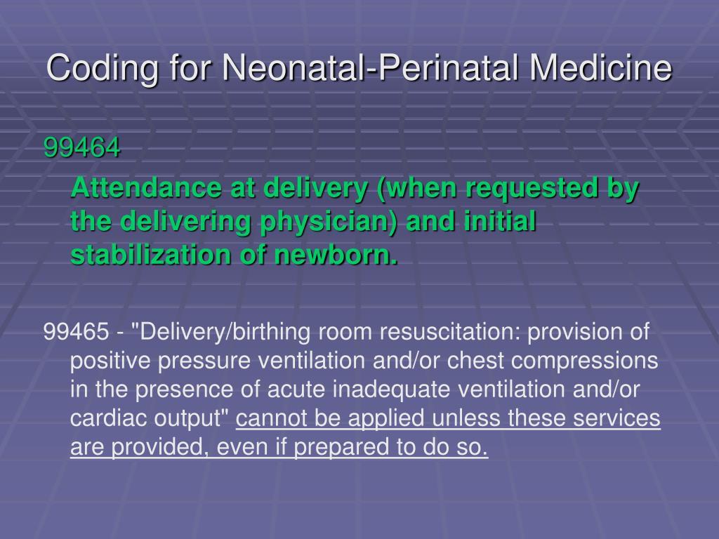 Coding for Neonatal-Perinatal Medicine