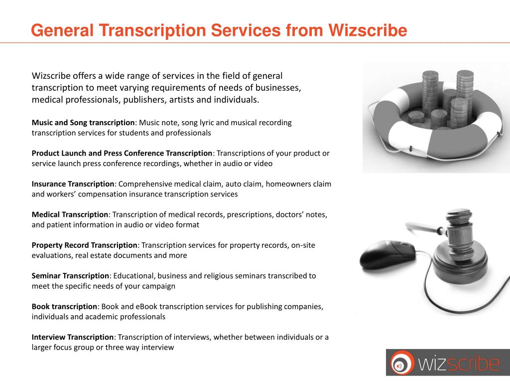 General Transcription Services from