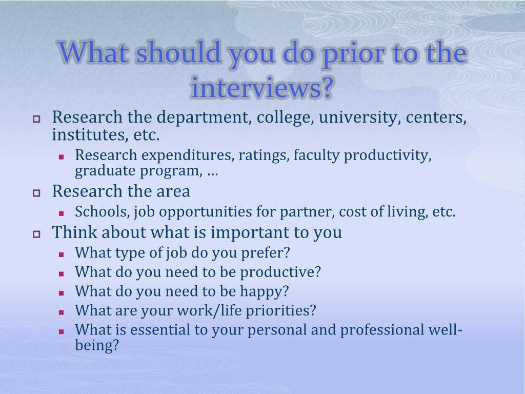 What should you do prior to the interviews?