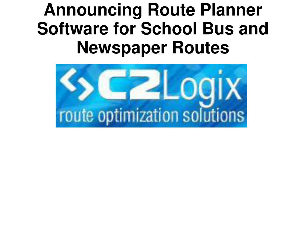 Announcing Route Planner Software for School Bus and Newspaper Routes