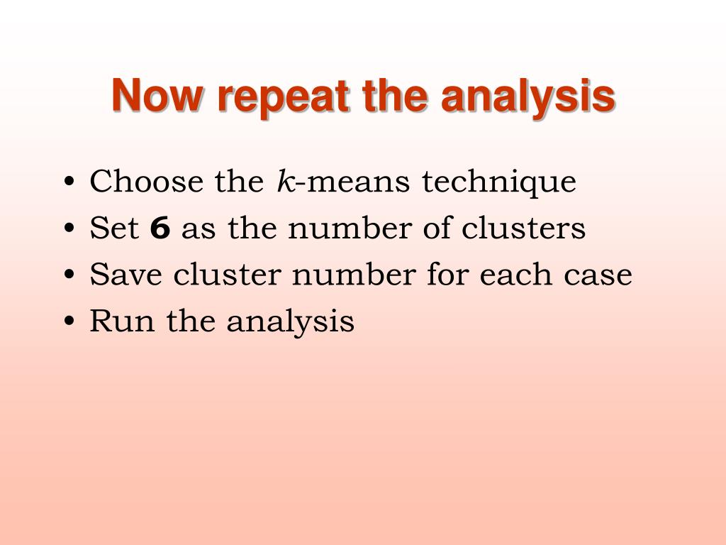 Now repeat the analysis