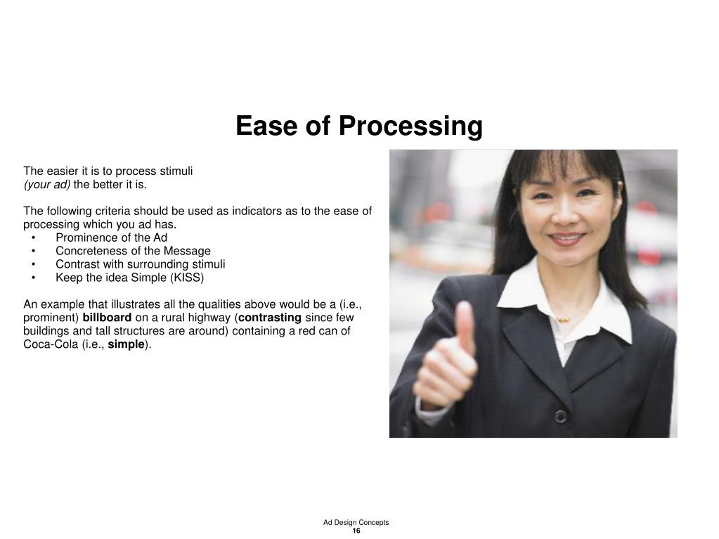 Ease of Processing