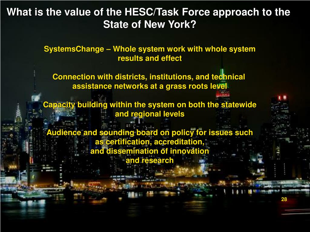 What is the value of the HESC/Task Force approach to the