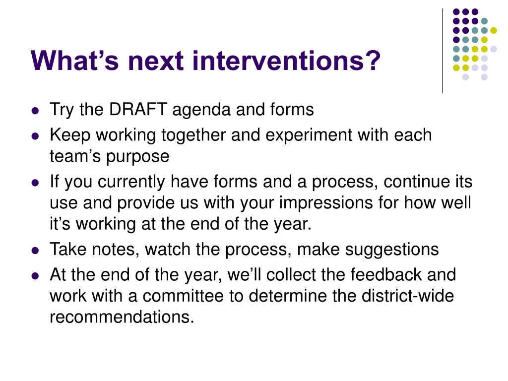 What's next interventions?