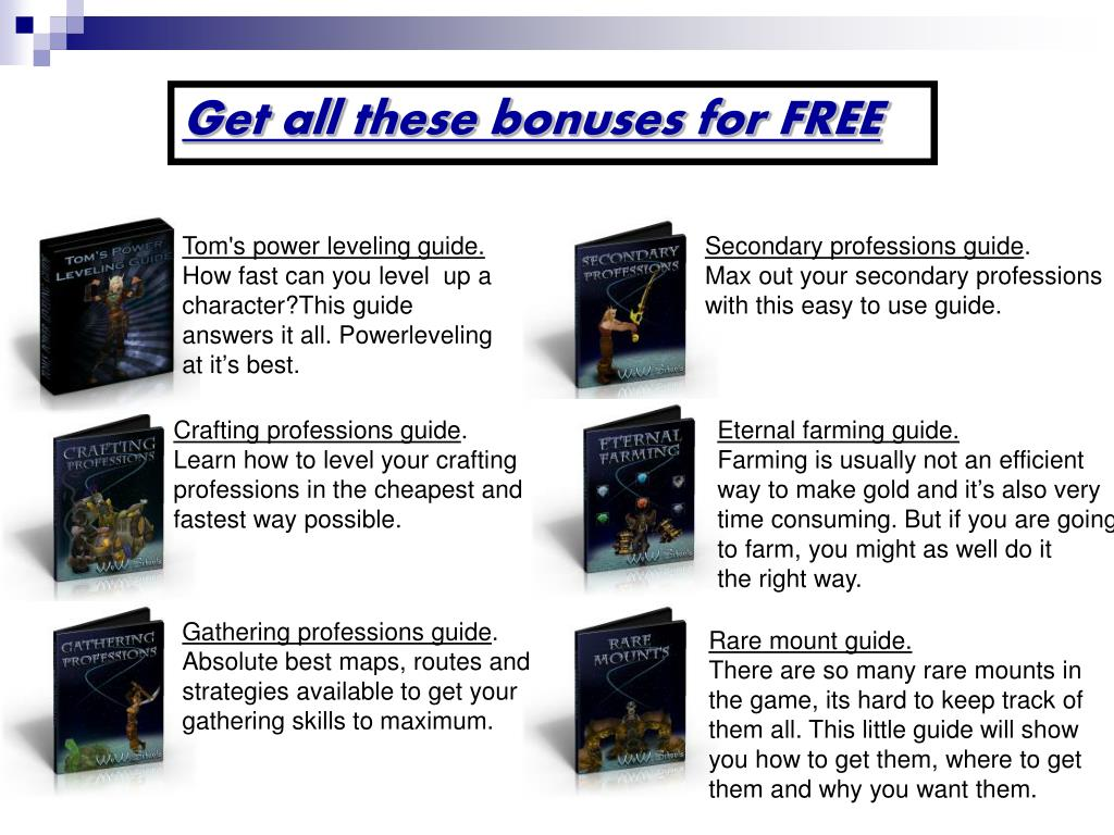 Get all these bonuses for FREE