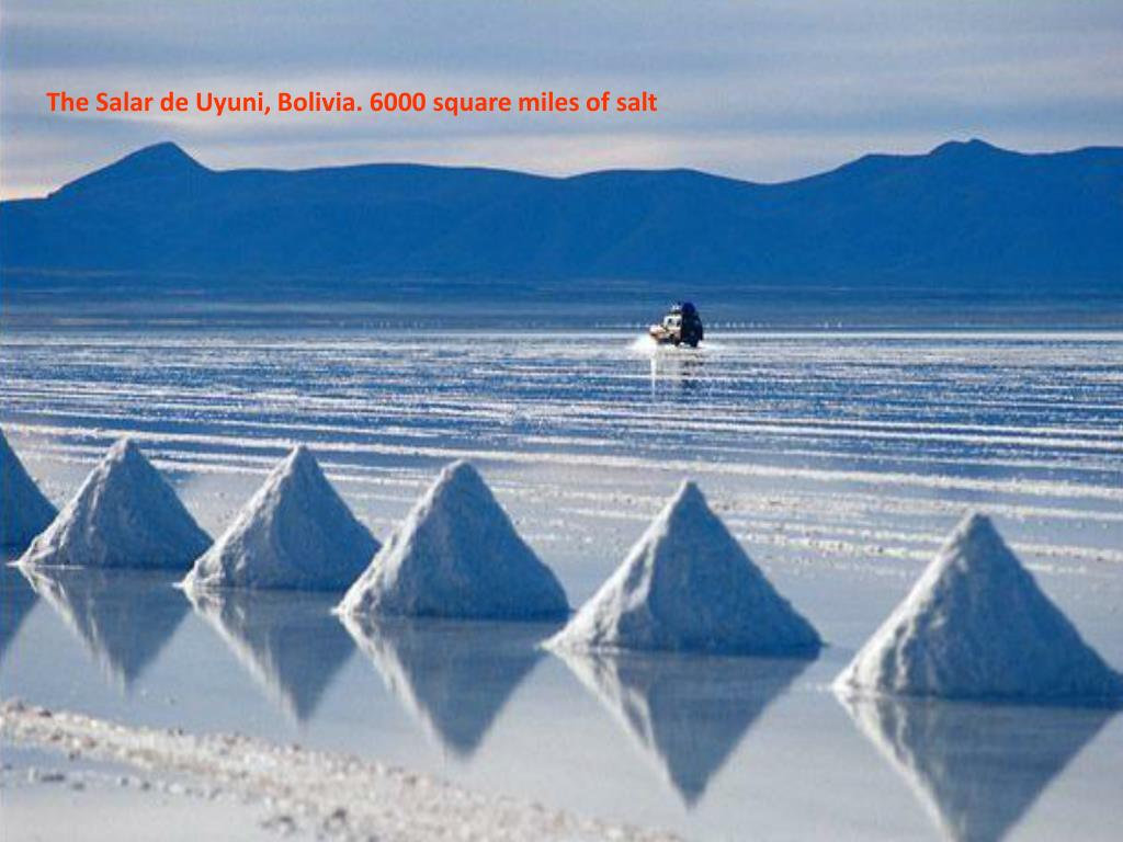 The Salar de Uyuni, Bolivia. 6000 square miles of salt