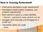 how is tracing performed
