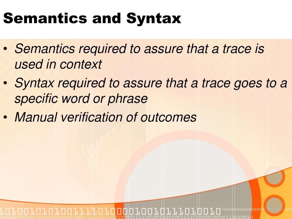 Semantics and Syntax