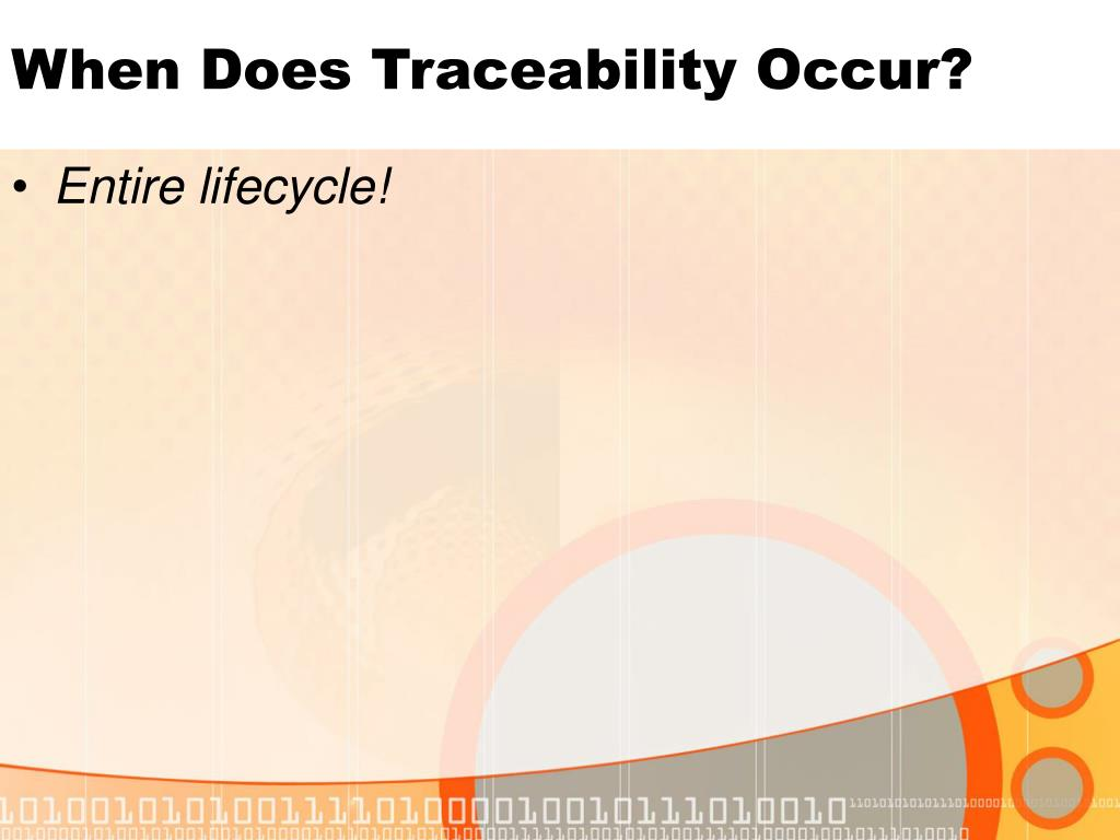 When Does Traceability Occur?