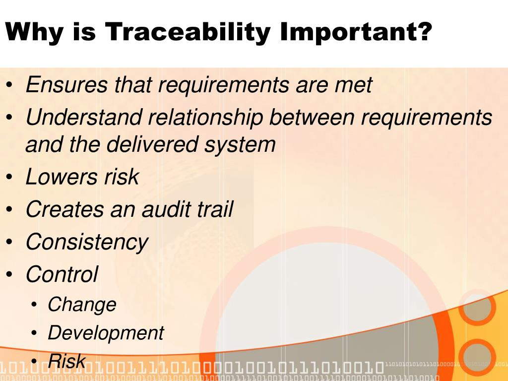 Why is Traceability Important?