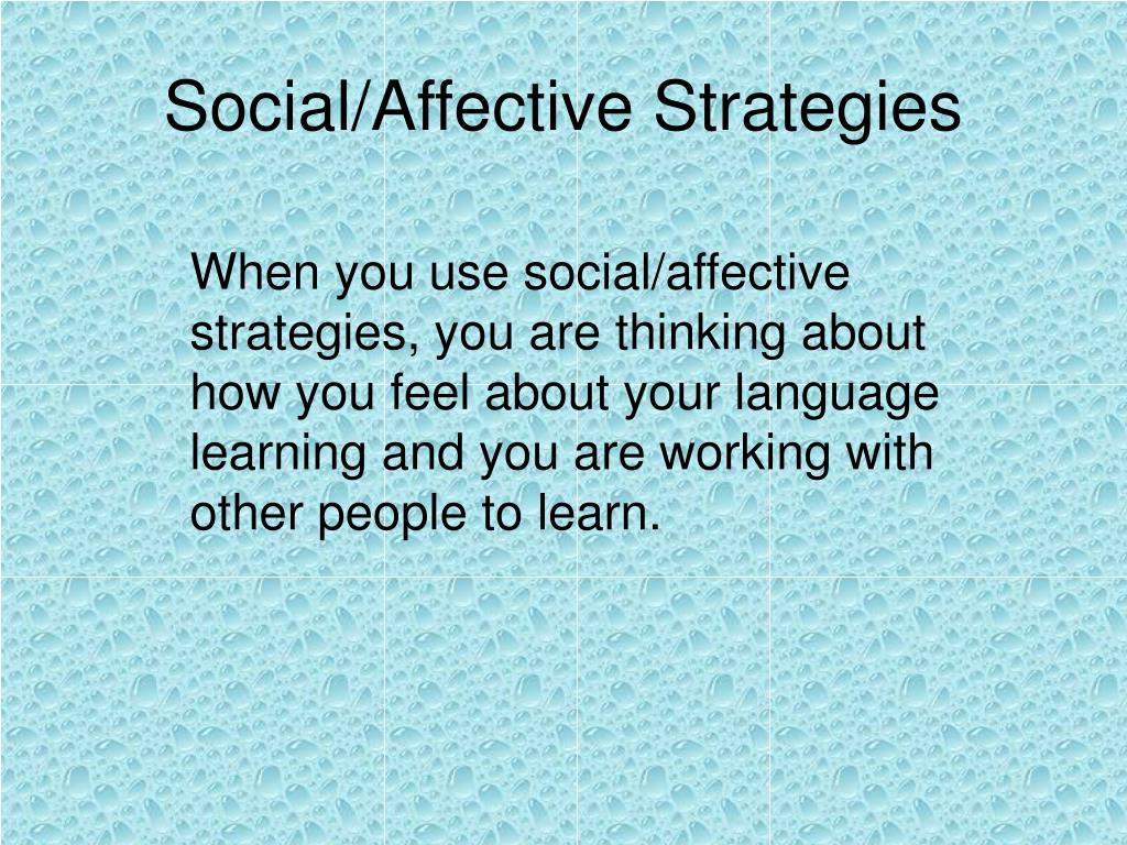 Social/Affective Strategies