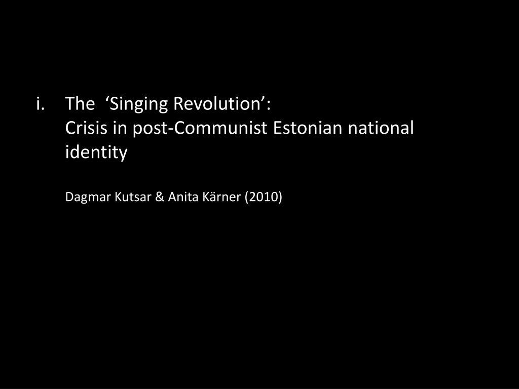 The  'Singing Revolution':