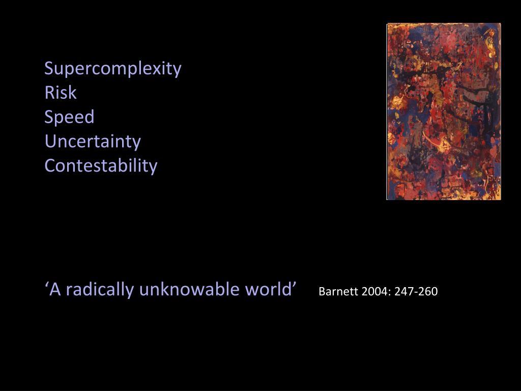 Supercomplexity