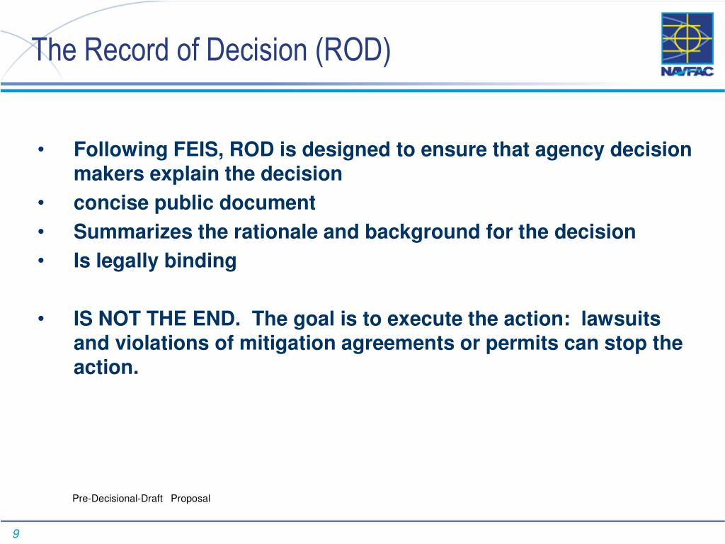 The Record of Decision (ROD)