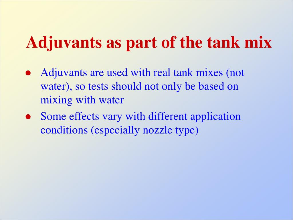 Adjuvants as part of the tank mix