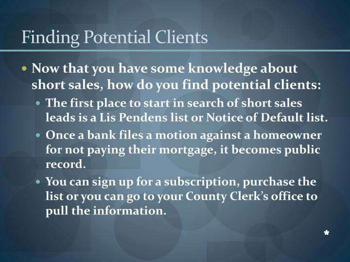 Finding Potential Clients