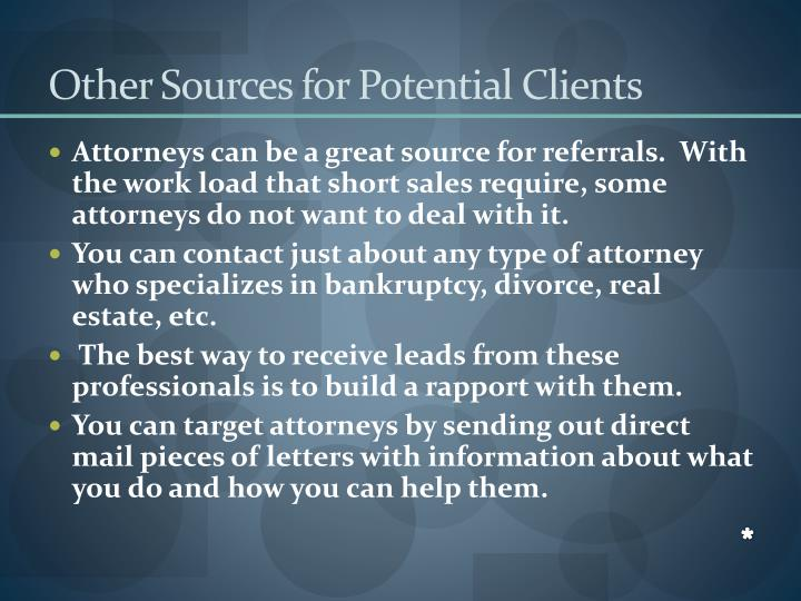 Other Sources for Potential Clients
