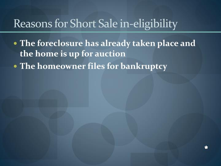 Reasons for Short Sale in-eligibility
