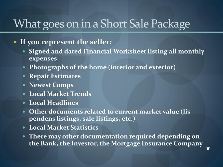 What goes on in a Short Sale Package