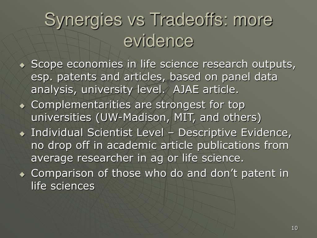 Synergies vs Tradeoffs: more evidence