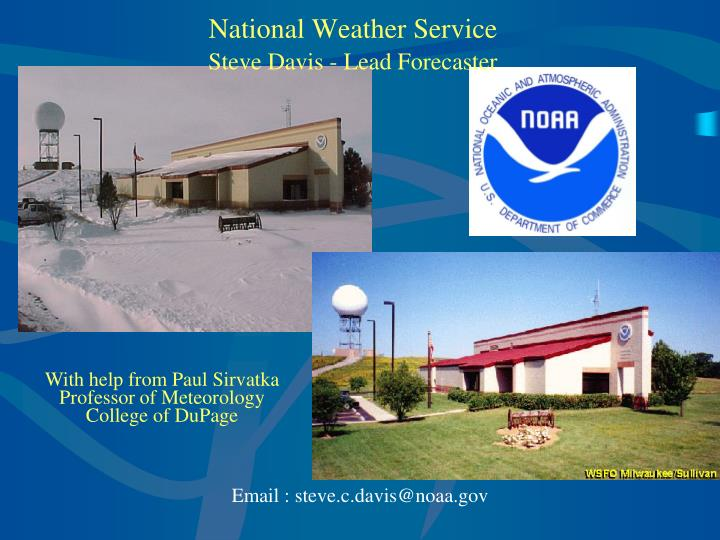 National weather service steve davis lead forecaster
