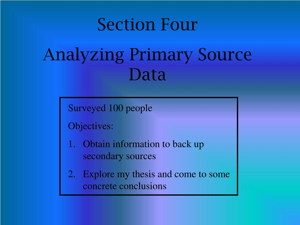 primary sources thesis While conducting research in any field say science or humanities or art, one needs to know the difference between primary and secondary sources this article explains the definition, examples and distinction between primary and secondary sources.