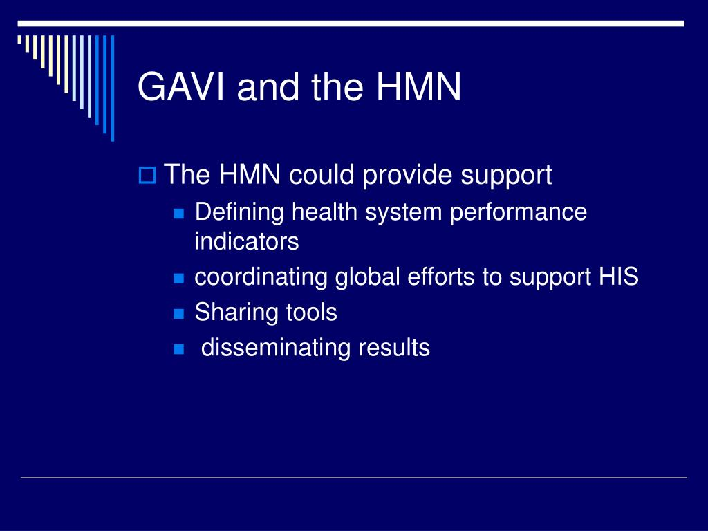 GAVI and the HMN
