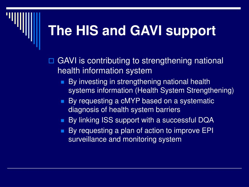 The HIS and GAVI support