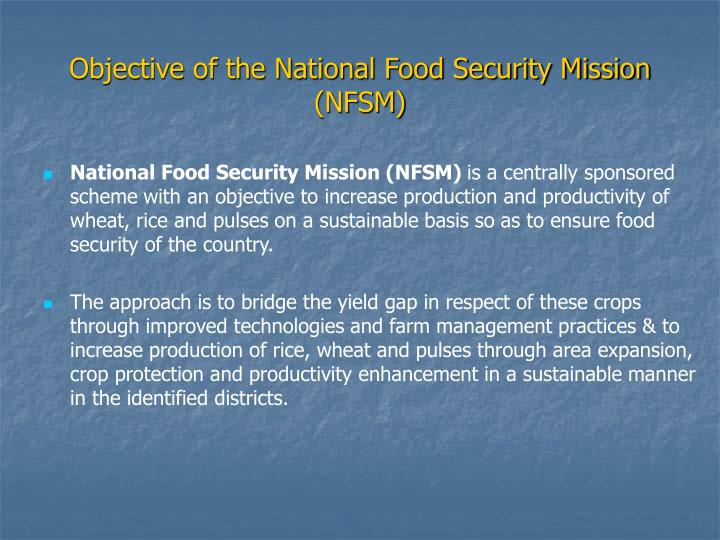 Objective of the national food security mission nfsm