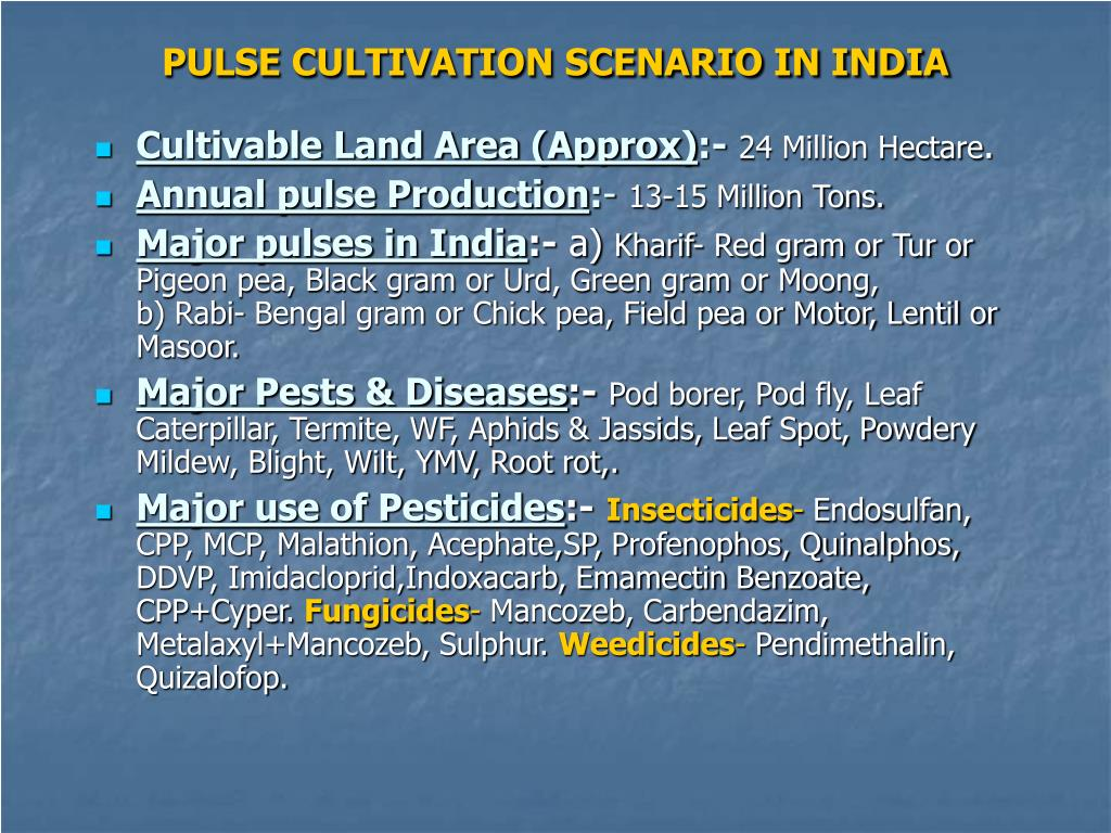 PULSE CULTIVATION SCENARIO IN INDIA