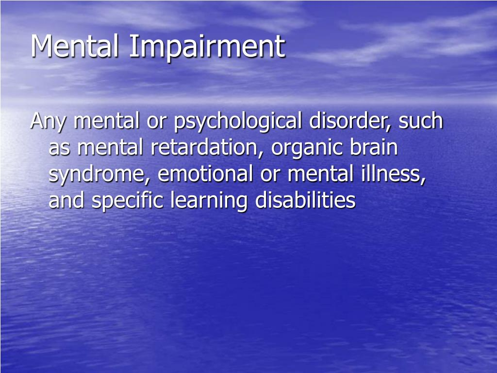 Mental Impairment