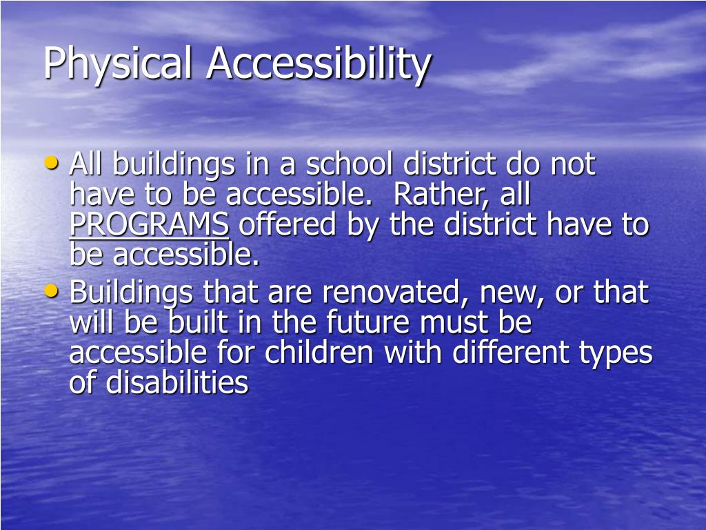 Physical Accessibility