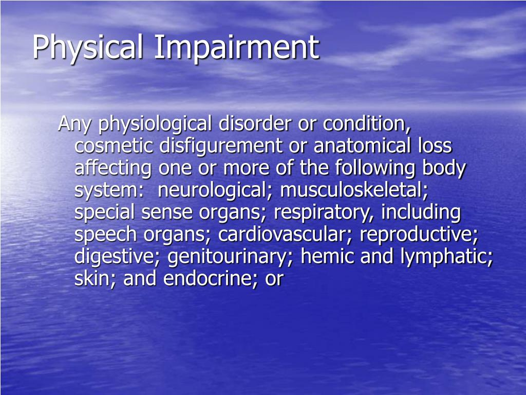 Physical Impairment