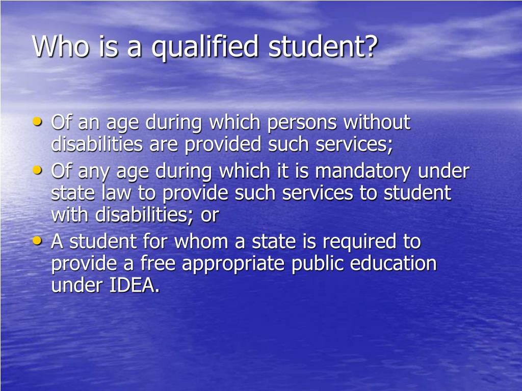 Who is a qualified student?